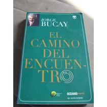 Libro El Camino Del Encuentro,jorge Bucay
