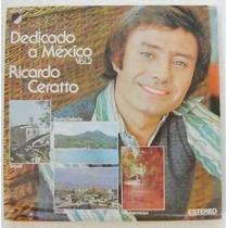 Ricardo Ceratto / Dedicado A Mexico Vol.2 1 Disco Lp Vini