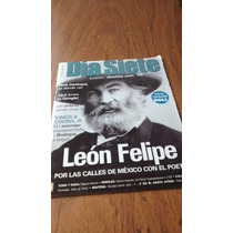Día Siete -león Felipe Por Las Calles De México Con El Poeta