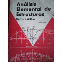 Analisis Elemental De Estructuras, Norris Y Wilbur, Mcgraw H