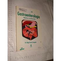 Libro Gastroenterologia , Dr. Diego Garcia Compean , 146 Pag