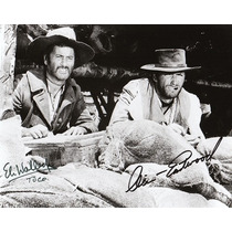 Autógrafo De Clint Eastwood Y Eli Wallach Foto 8x10 C/ Coa