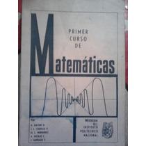 Matematica Superior, 1er Curso, Ed Ipn