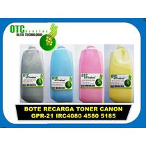 Bote Recarga Toner Canon Gpr-21 Irc4080 4580 5185 Maa
