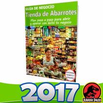 Como Poner Una Tienda De Abarrotes - Guía De Negocio 2016