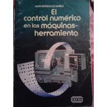 El Control Numerico En Las Maquinas Herramienta,