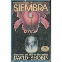 La Siembra David Shobin
