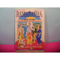Ramakatha / La Historia De Rama 1 / Bhagavan Sri Sathya Baba
