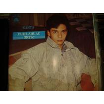 Disco Acetato De Canta Cuitlahuac Ortiz, Autografiado