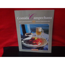 Guía Gastronómica. México Desconocido. Comida Campechana.