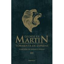 Tormenta De Espadas George Rr Martin Canción Hielo Y Fuego 3