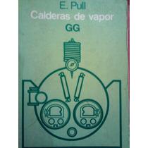 Calderas De Vapor, E. Pull, Ed Gg