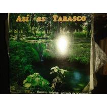 Disco Acetato De Asi Es Tabasco Nuestro Tropico A Traves De