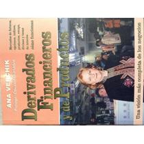 Libro Derivados Financieros Y De Productos De Ana Verchik