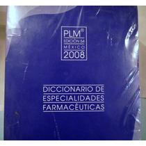 Nuevo Plm Diccionario De Especialidades Farmaceúticas 2008