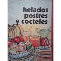 Helados, Postres Y Cocteles, Gomez Hermanos