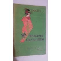 Madame Crisantemo Pierre Loti Ediciones Botas 1936 1er