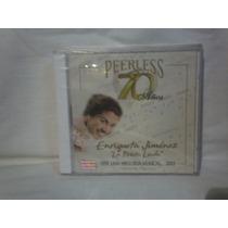 Enriqueta Jimenez La Prieta Linda . Peerless 70 Años. Cd.