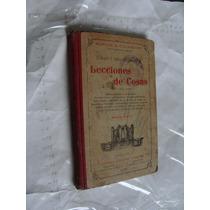 Libro Antiguo Año 1909 , Lecciones De Cosas , Manuel E. Vill