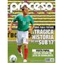 Revista Proceso No. 1844 - La Trágica Historia De Un Sub-17