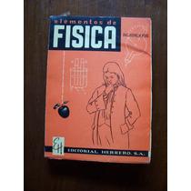 Elementos De Física-ilust-1960-aut-jaime H.puig-herrero-rm4