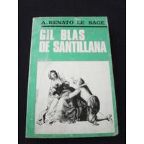 Gil Blas De Sanrtillana - Renato Le Sage