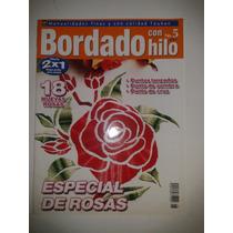 Revista Bordado Con Hilo Especial Rosas