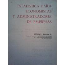 Estadistica Para Economistas Y Administradores De Empresas,