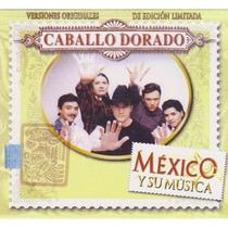 Caballo Dorado México Y Su Música. Boxset 3 Cd