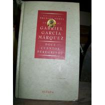 Doce Cuentos Peregrinos - Garcia Marquez