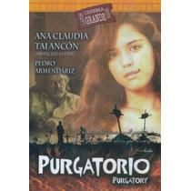 Purgatorio. Ana Claudia Talancon Pedro Armendar. Formato Dvd