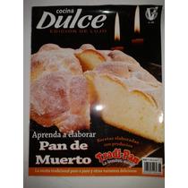 Revista Cocina Dulce, Edicion De Lujo Op4