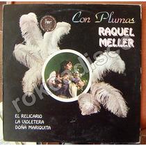 Españoles, Raquel Meller, Con Plumas, Lp 12´,