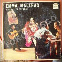 Españoles,enma Naleras Y Su Ballet Español, Lp 12´,