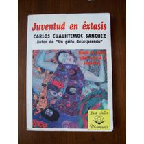 Juventud En Éxtasis-aut-cuauhtémoc Sánchez-edit-diamante-op4