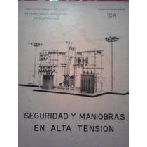 Seguridad Y Maniobras En Alta Tension