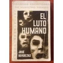El Luto Humano. José Revueltas
