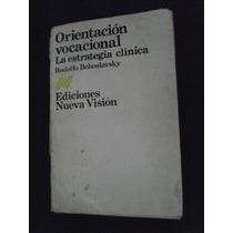 Orientación Vocacional - Rodolfo Bohoslavsky