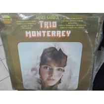 Trio Monterrey Lp