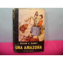 Una Amazona / William E. Barret