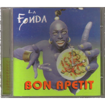 La Fonda - Bon Apetit ( Banda De Rock Mexicano ) Cd Rock