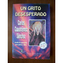 Un Grito Desesperado-autoayuda-p.dura-cuauhtémoc Sánchez-hm4