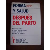 Forma Y Salud Después Del Parto-ilust-christine Schilte-hm4