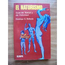 El Naturismo Guía De Salud Y Felicidad-ilust-d.bellsolá-hm4