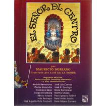El Señor Del Centro. Mauricio Soriano. Editorial Diana.