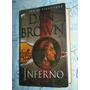 Inferno ( Pasta Dura ) 1ra Edición / Dan Brown