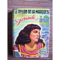 El Sillón De La Marquesa Gersinda-l.antiguo-rafael Pérez-op4