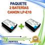 Kit Dos Baterías Canon Lp-e10 Eos Rebel T3 1200d