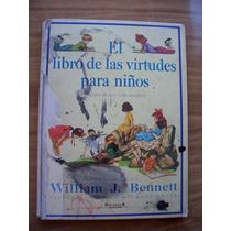 El Libro De Las Virtudes Paraniños-ilust-william Bennet-op4
