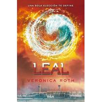 Libro Leal, De La Trilogía Divergente De Veronica Roth Op4